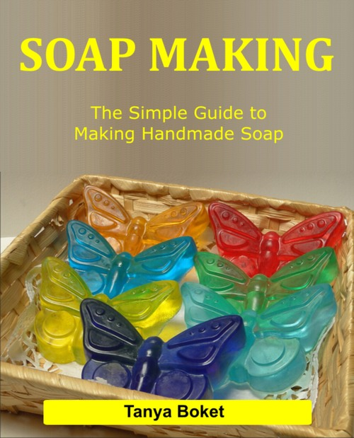 Product picture Soap making: The Simple Guide to Making Handmade Soap